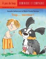 Vente EBooks : Trop... menteur!  - Danielle Vaillancourt