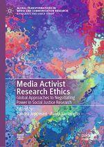 Media Activist Research Ethics  - Paola Sartoretto - Sandra Jeppesen