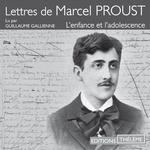 Vente AudioBook : Lettres de Marcel Proust - L'enfance et l'adolescence  - Marcel Proust