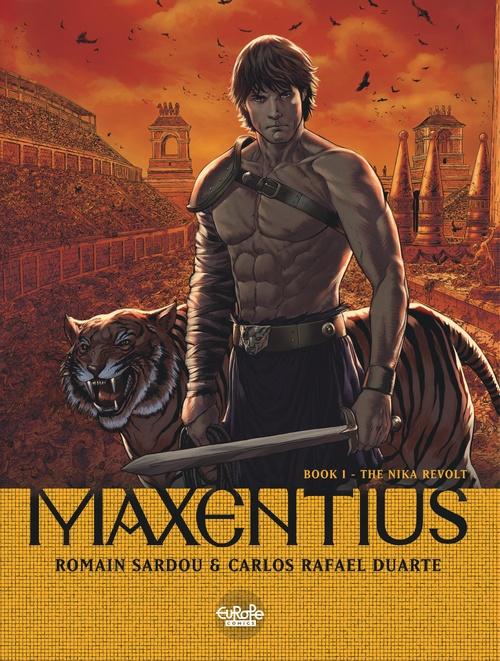 Maxentius - Volume 1 - The Nika Revolt