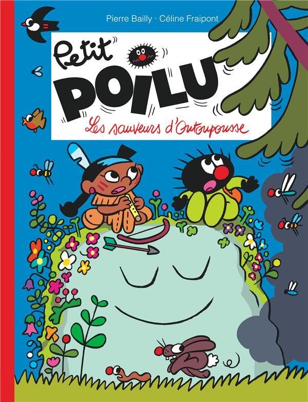 PETIT POILU T.24  -  LES SAUVEURS D'OUTOUPOUSSE