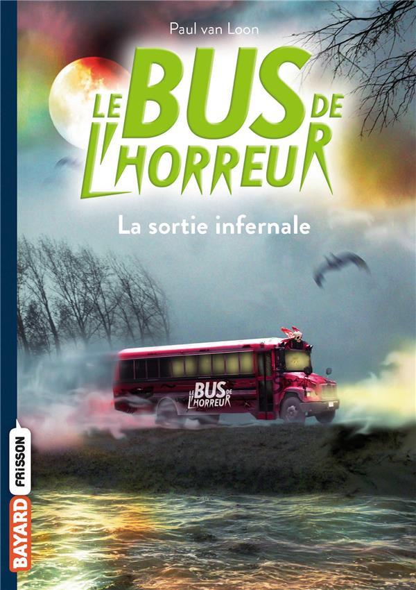 Le bus de l'horreur T.1 ; la sortie infernale