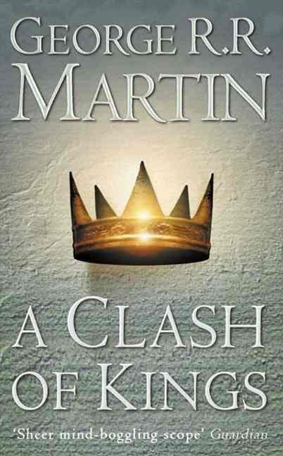A clash of kings - a song of ice and fire 2