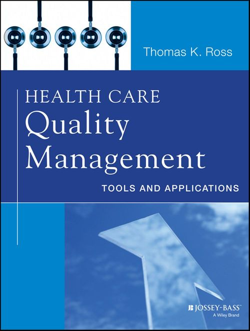 Health Care Quality Management