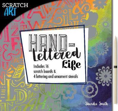 Scratch & create ; hand lettered life