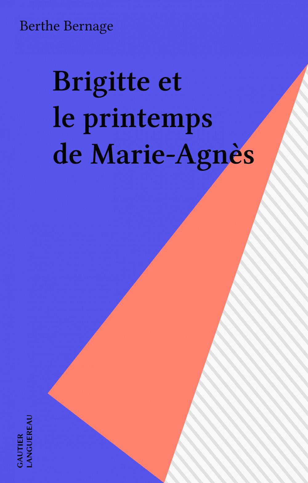 Brigitte et le printemps de Marie-Agnès