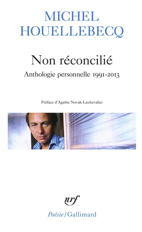 NON RECONCILIE  -  ANTHOLOGIE PERSONNELLE 1991-2013