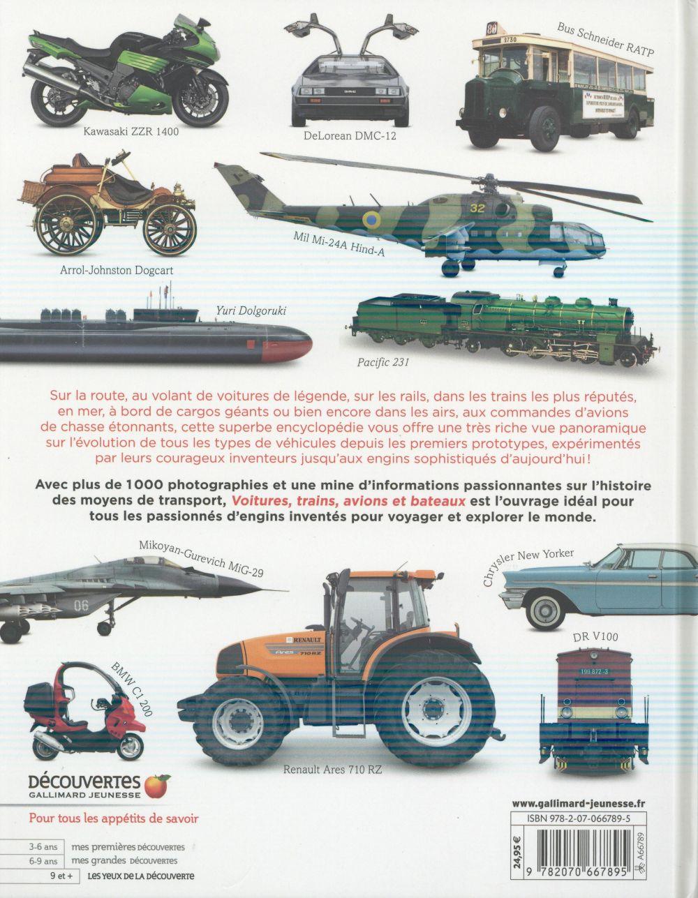 Voitures, trains, avions et bateaux ; une encyclopédie visuelle des moyens de transport