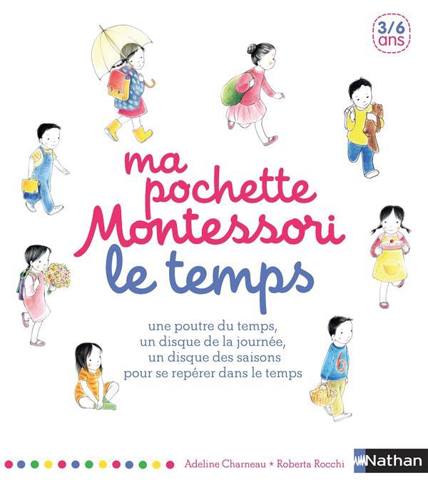 Ma Pochette Montessori ; Le Temps ; 3/6 Ans