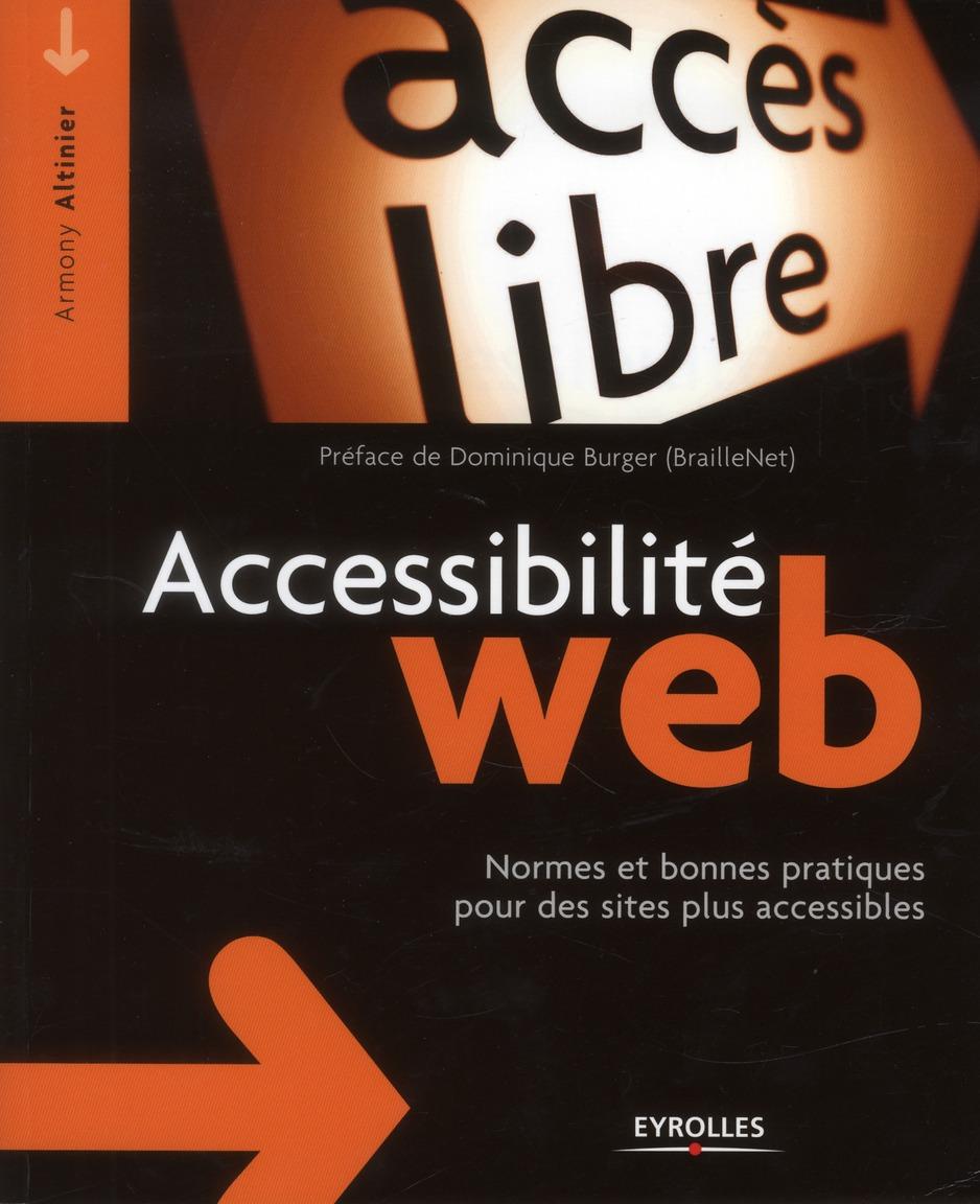 Accessibilite Web ; Bonnes Pratiques Pour Creer Des Sites Accessibles