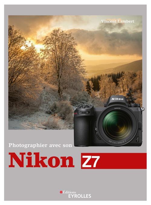 photographier avec son Nikon Z7