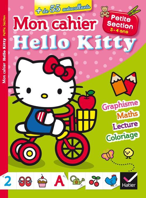 Mon Cahier Hello Kitty ; Petite Section ; 3/4 Ans