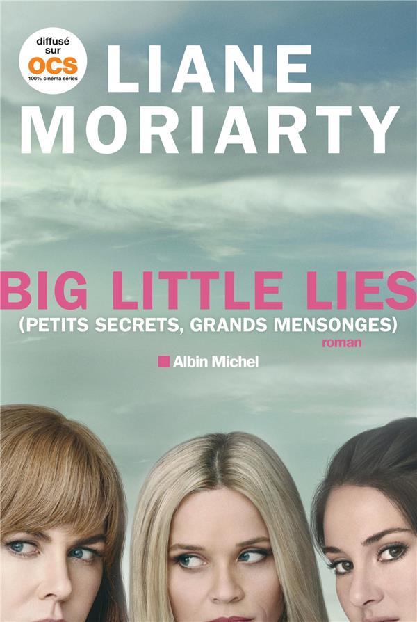Big little lies ; (petits secrets, grands mensonges)