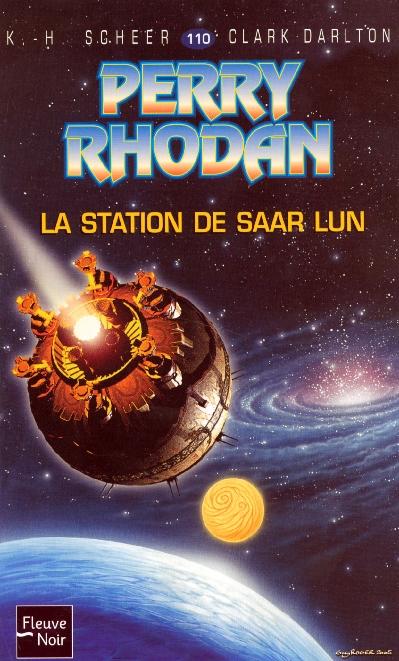 Perry Rhodan T.110 ; La Station De Saar Lun