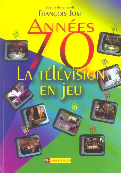 Annees 70-la television en jeu