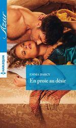 Vente Livre Numérique : En proie au désir  - Emma Darcy
