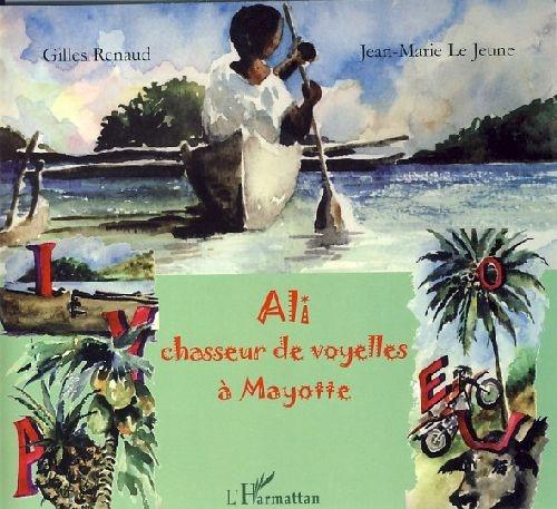 Ali, chasseur de voyelles à Mayotte