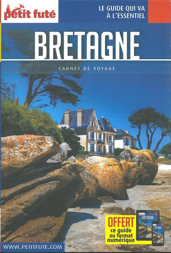 GUIDE PETIT FUTE ; CARNETS DE VOYAGE ; Bretagne (édition 2019)