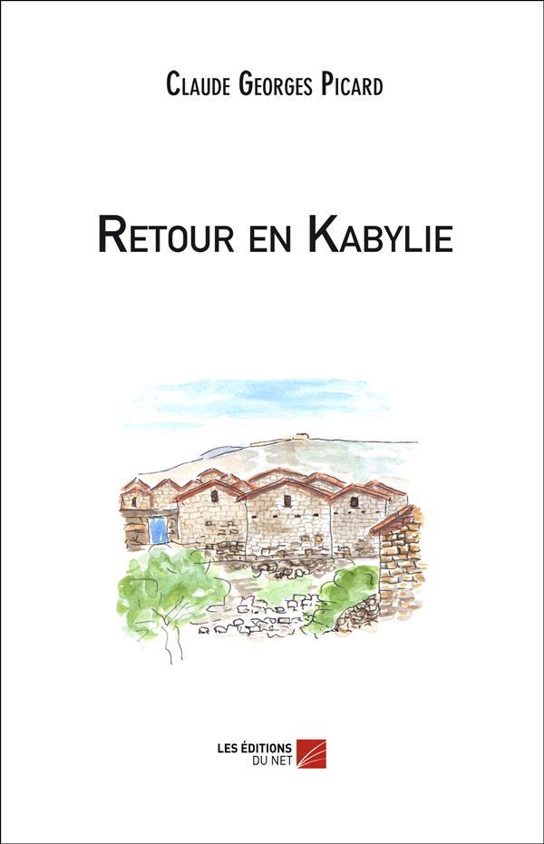 Retour en Kabylie