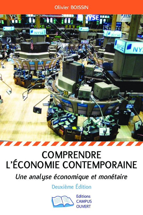 Comprendre l'économie contemporaine - une analyse économique et monétaire (2e édition)