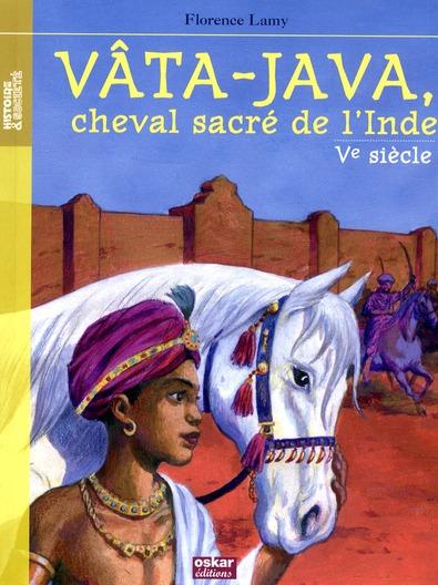 Vâta-Java, cheval sacré de l'Inde ; Ve siècle