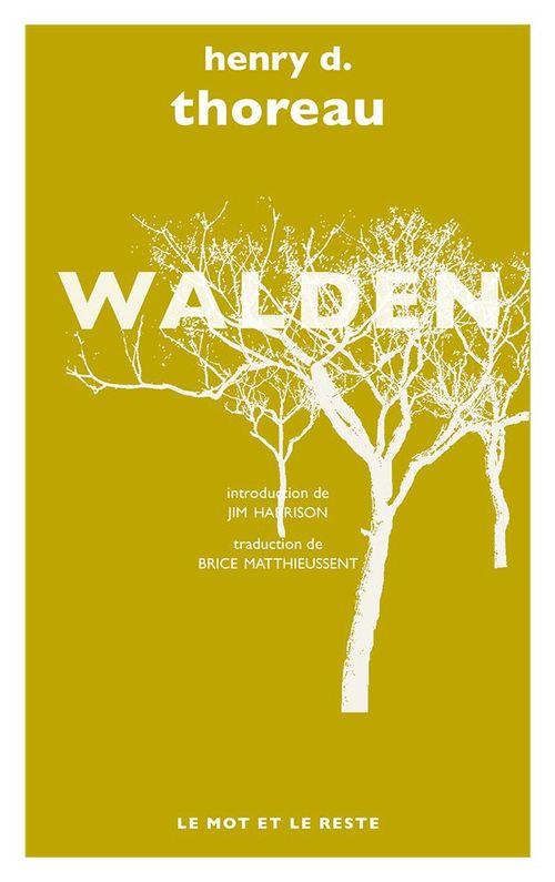 Walden ; nouvelle traduction de Brice Matthieussent