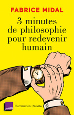 Vente EBooks : 3 minutes de philosophie pour redevenir humain  - Fabrice Midal