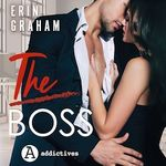 Vente AudioBook : The Boss  - Erin Graham