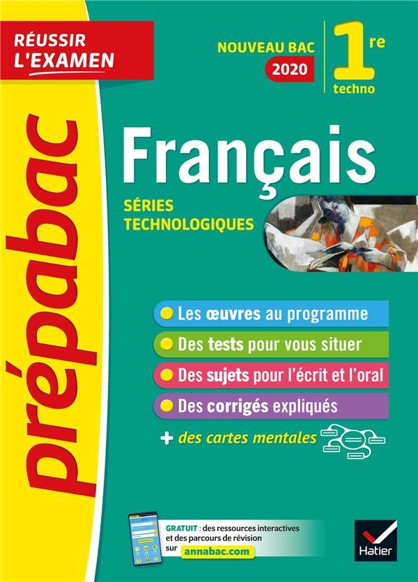 Prépabac réussir l'examen ; français ; 1re STMG, STI2D, STD2A, STL, ST2S (édition 2020)
