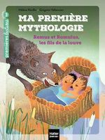 Vente EBooks : Ma première mythologie - Remus et Romulus, les fils de la louve CP/CE1 6/7 ans  - Hélène Kérillis