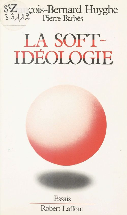 La soft ideologie