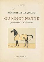 Mémoires de la jument Guignonnette, par Panache II et Dérobade