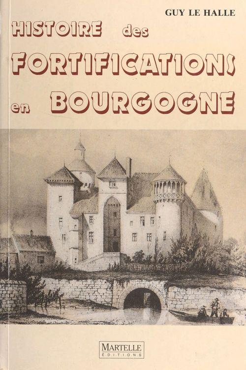 Histoire des fortifications en Bourgogne