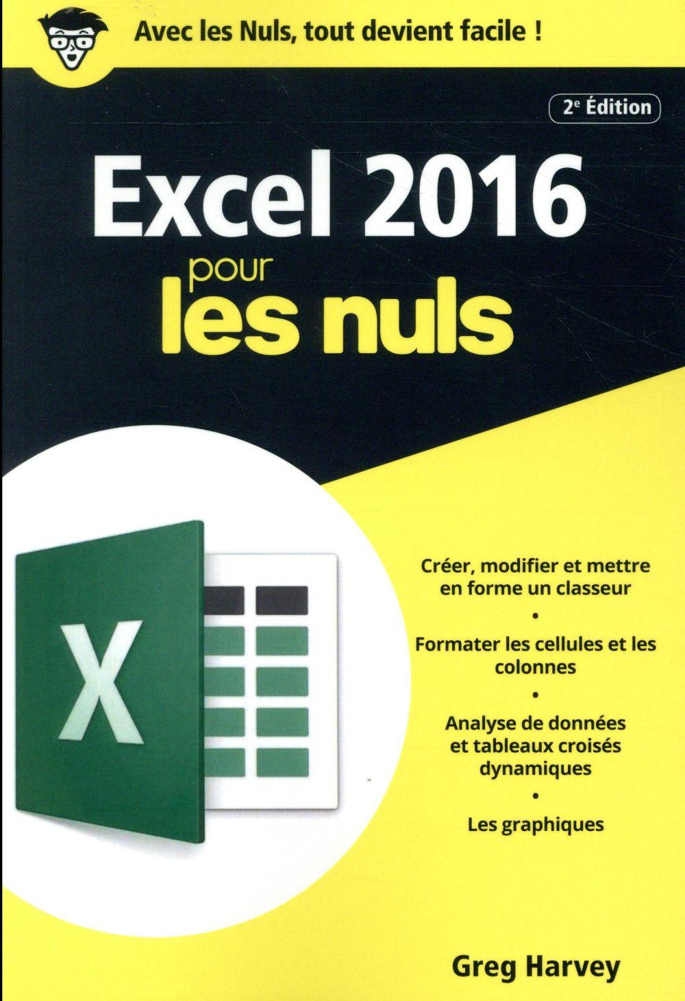 Excel 2016 pour les nuls (2e édition)