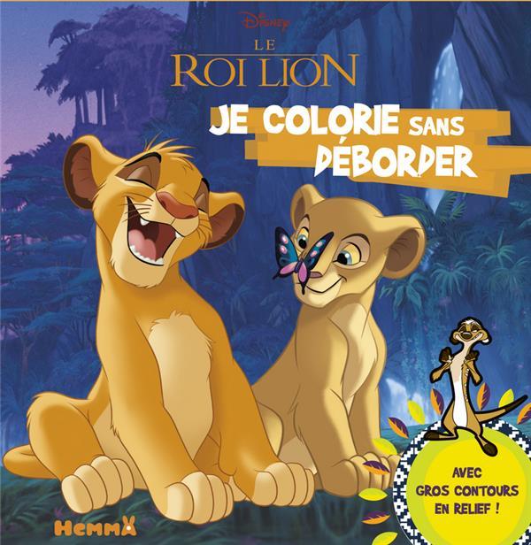 Je colorie sans déborder ; le Roi Lion