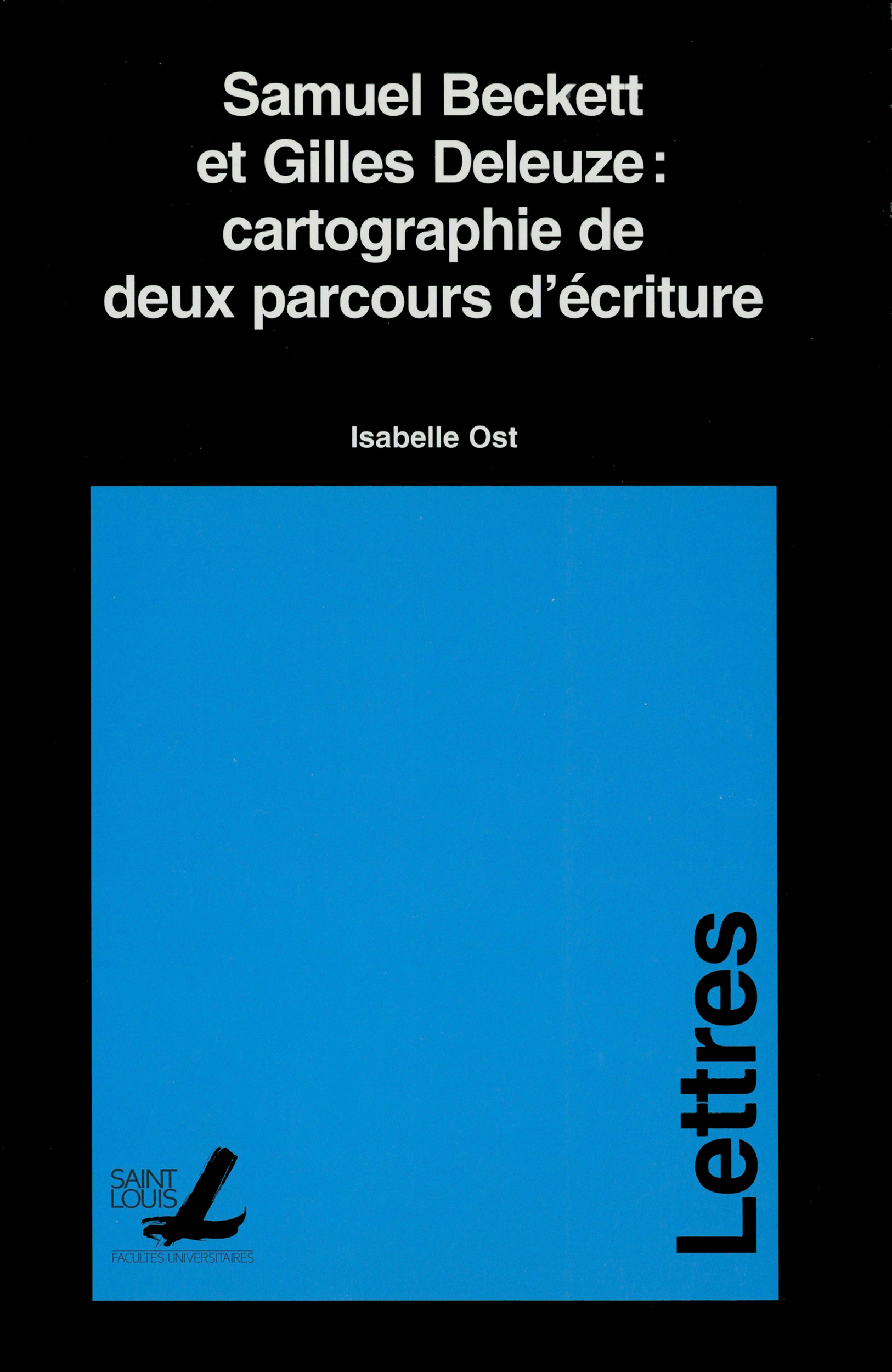 Samuel Beckett et Gilles Deleuze: cartographie de deux parcours d´écriture