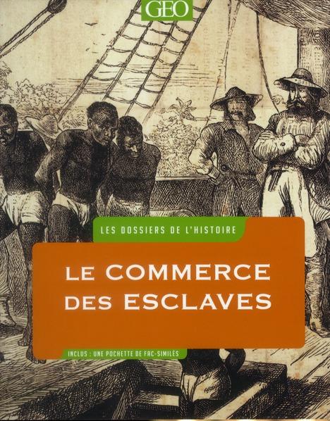 Le commerce des esclaves