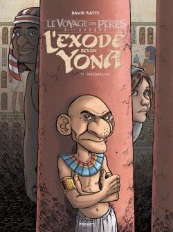 LE VOYAGE DES PERES - L'EXODE SELON YONA T.1  -  DESCENDANCE