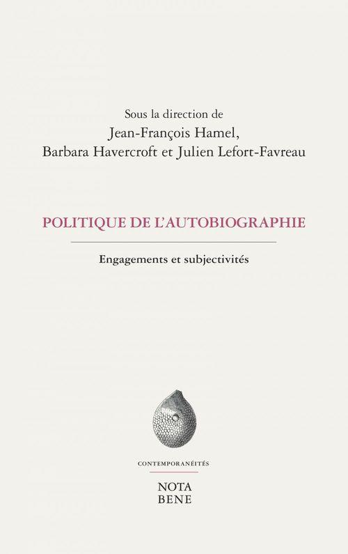 Politiques de l'autobiographie. engagements et subjectivites