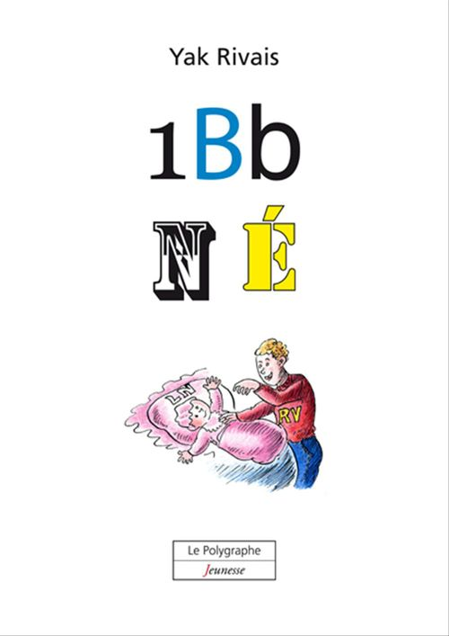 1 Bb N É (Un bébé est né)