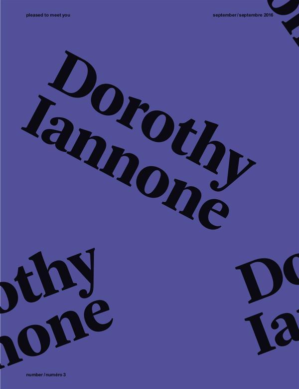 Pleased to meet you n.3 ; dorothy iannone