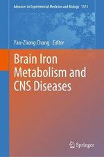 Brain Iron Metabolism and CNS Diseases  - Yan-Zhong Chang