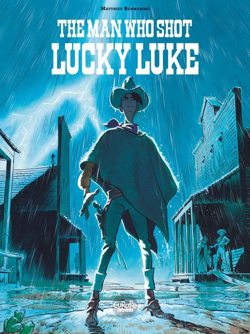 The Man Who Shot Lucky Lucky Luke