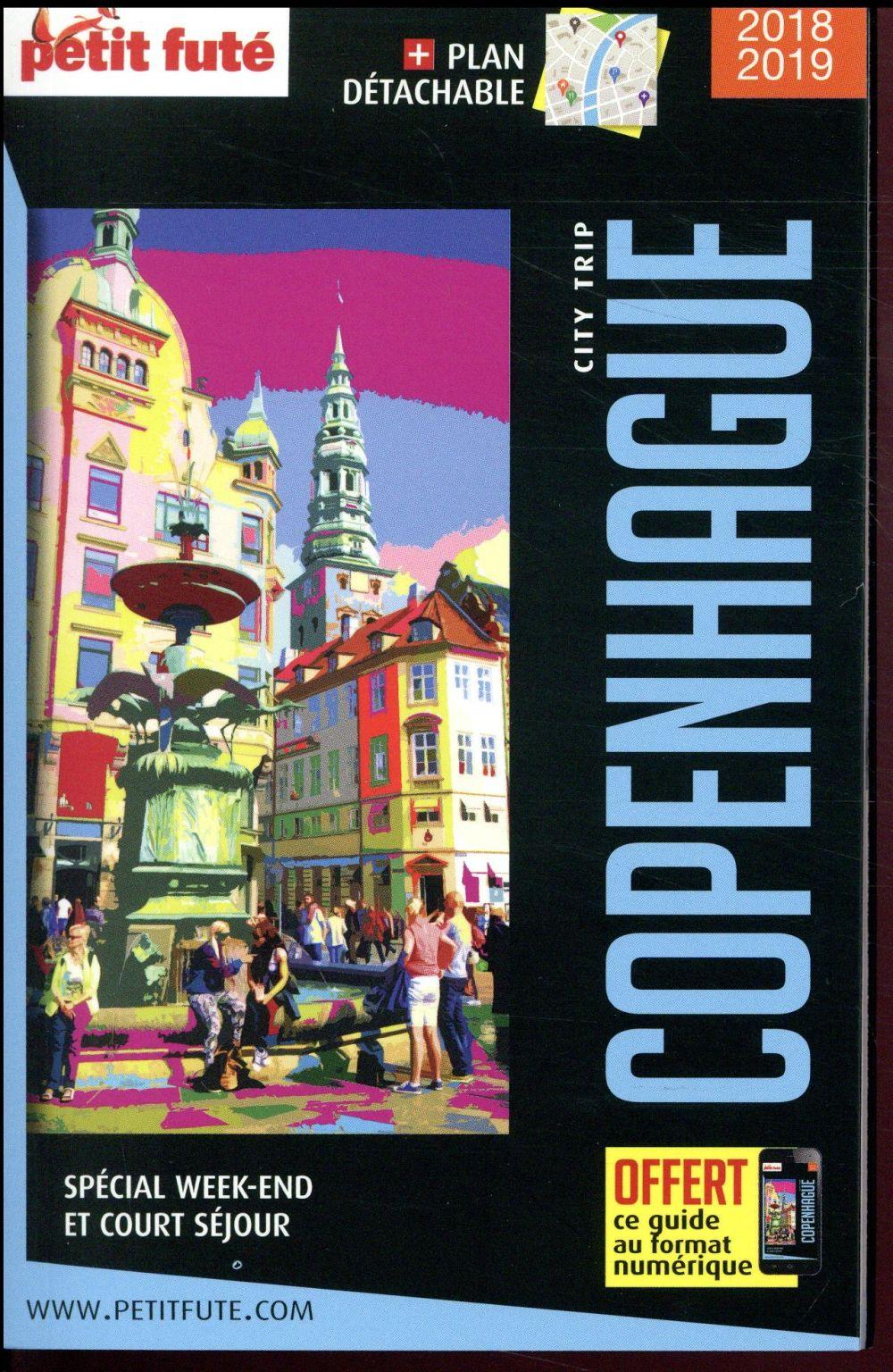 GUIDE PETIT FUTE ; CITY GUIDE ; Copenhague (édition 2018/2019)