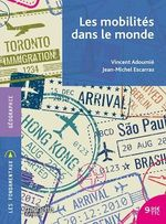 Vente EBooks : Les mobilités dans le monde  - Vincent Adoumié - Jean-Michel Escarras