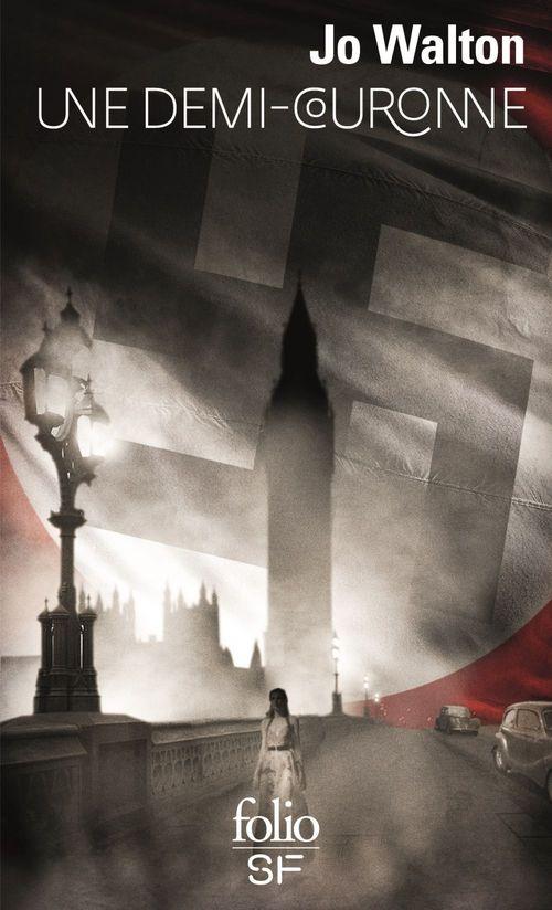 Trilogie du Subtil changement (Tome 3) - Une demi-couronne  - Jo Walton