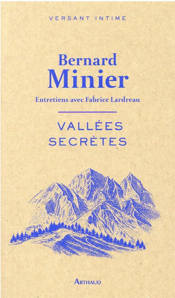Vallées secrètes : entretiens avec Fabrice Lardreau