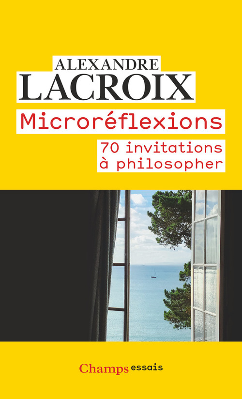 Microreflexions - 70 Invitations A Philosopher