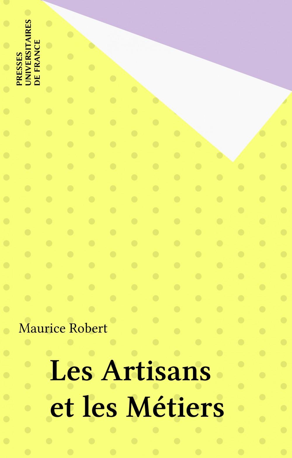 Les artisans et les métiers