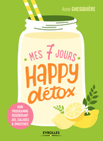 Vente EBooks : Mes 7 jours happy détox  - Anne Ghesquière